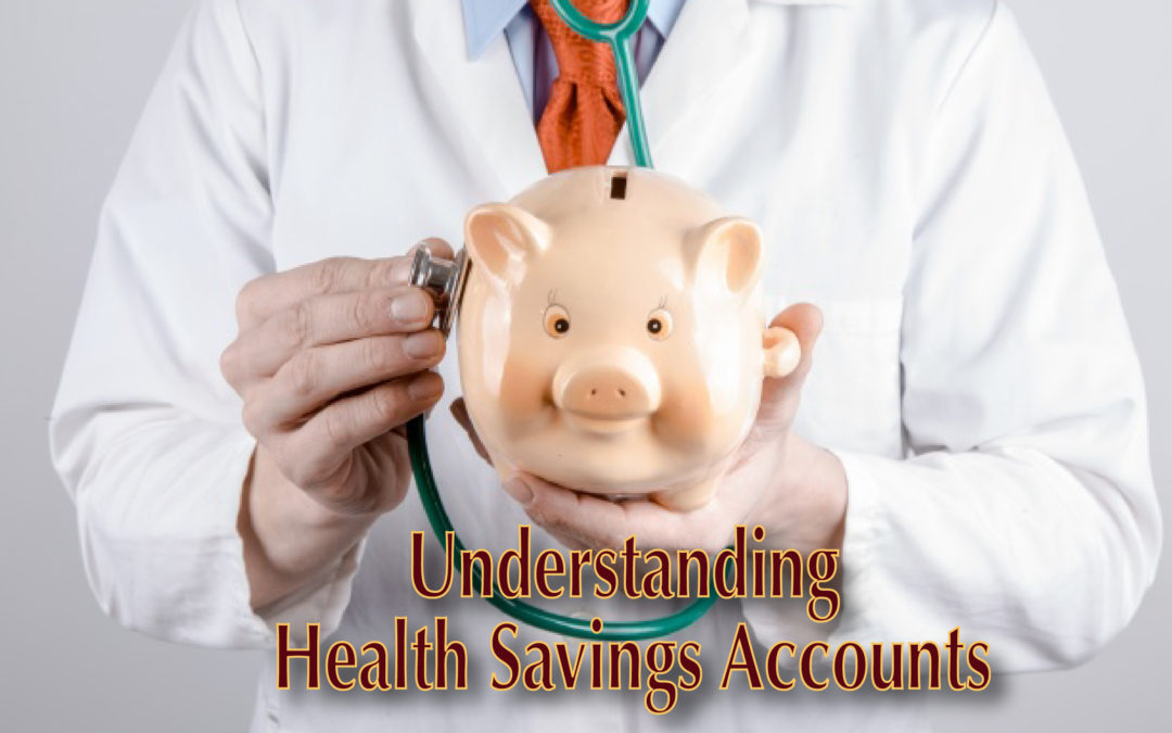 Understanding Health Savings Accounts