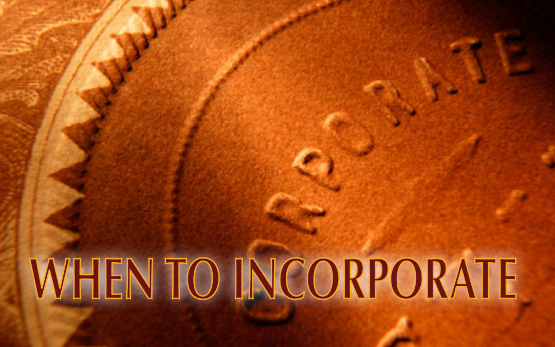 consider when to incorporate